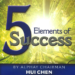 "<span class=""entry-title-primary"">5 Elements of Success</span> <span class=""entry-subtitle"">by Chairman Hui Chen</span>"